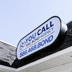 A Picture of a You Call Bail Bond Agency Sign